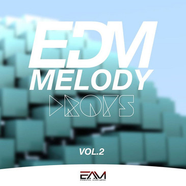 EDM Melody Drops Vol 2