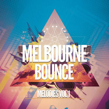 Melbourne Bounce Melodies Vol 1