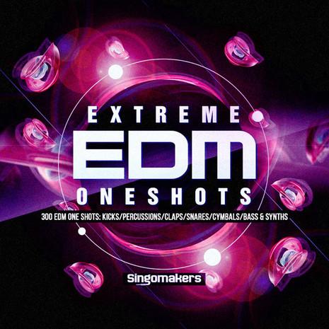 Extreme EDM One-Shots