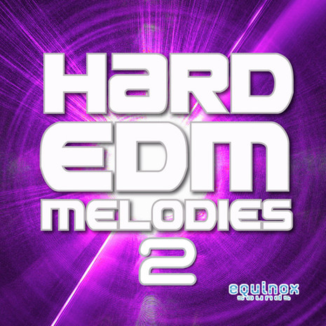 Hard EDM Melodies 2