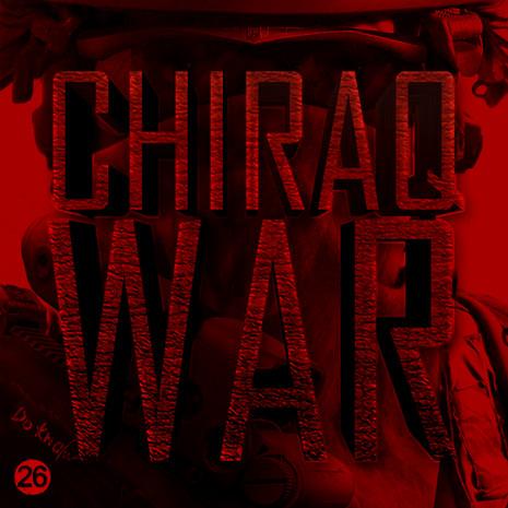 Chiraq War