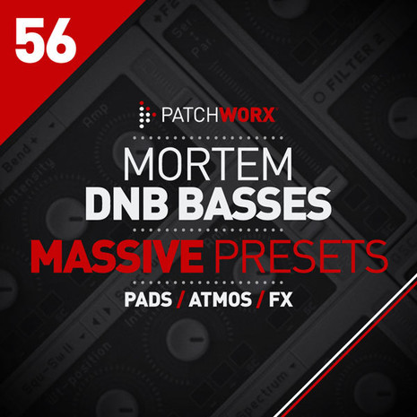 Patchworx 56: Mortem DnB Bass Massive Presets