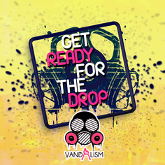 Get Ready For The Drop