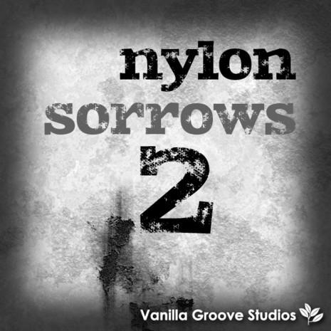 Nylon Sorrows Vol 2