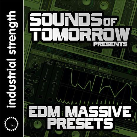 Sounds of Tomorrow Presents EDM Massive Presets