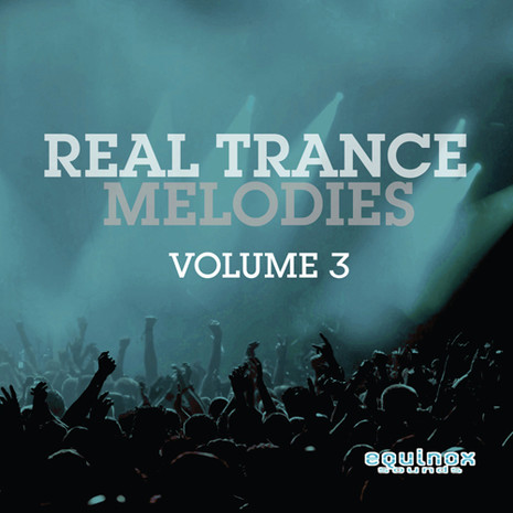 Real Trance Melodies Vol 3
