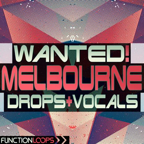 WANTED! Melbourne Drops & Vocals