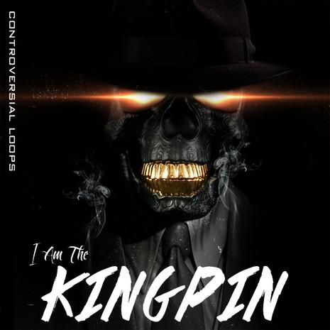 I Am The Kingpin