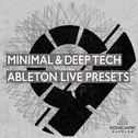 Minimal & Deep Tech Ableton Live Presets