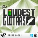 The Loudest Guitars