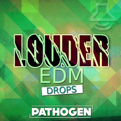 Louder: EDM Drops