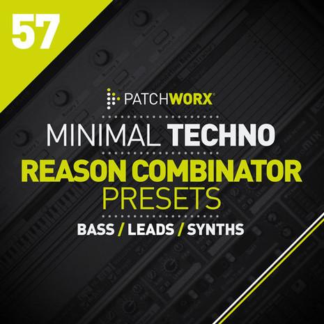 Patchworx 57: Minimal Techno Reason Combinators