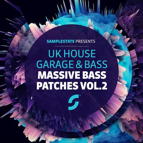 UK House, Garage & Bass: Massive Bass Presets Vol 2