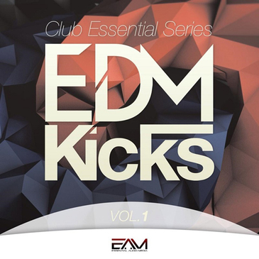 Club Essential Series: EDM Kicks Vol 1