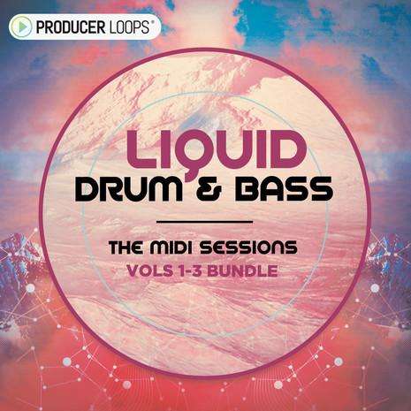 Liquid Drum & Bass: The MIDI Sessions Bundle (Vols 1-3)