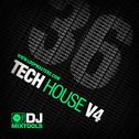 DJ Mixtools 36: Tech House 4