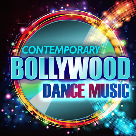Contemporary Bollywood Dance Music
