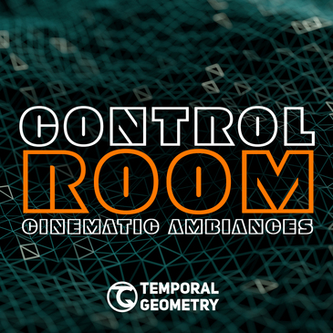 Control Room: Cinematic Ambiences