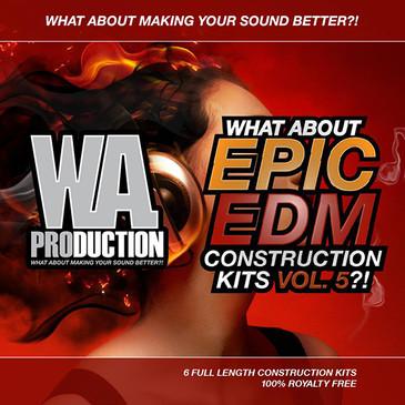 What About: Epic EDM Construction Kits Vol 5