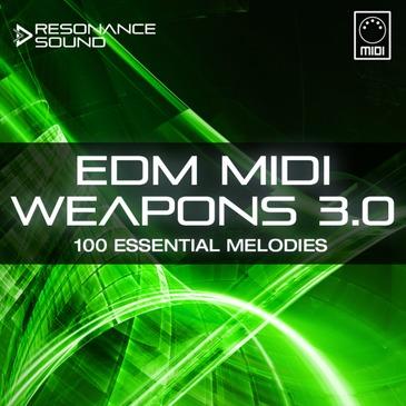 RS: EDM MIDI Weapons 3.0