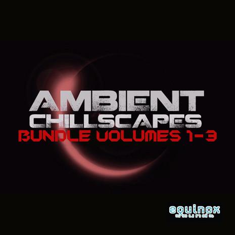 Ambient Chillscapes Bundle (Vols 1-3)