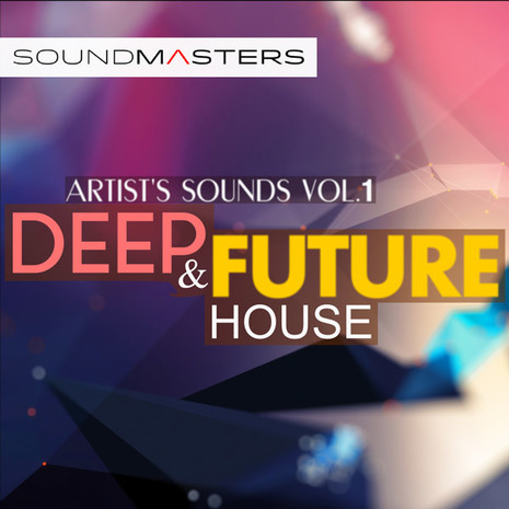 Artists Sounds Vol 1: Deep & Future House