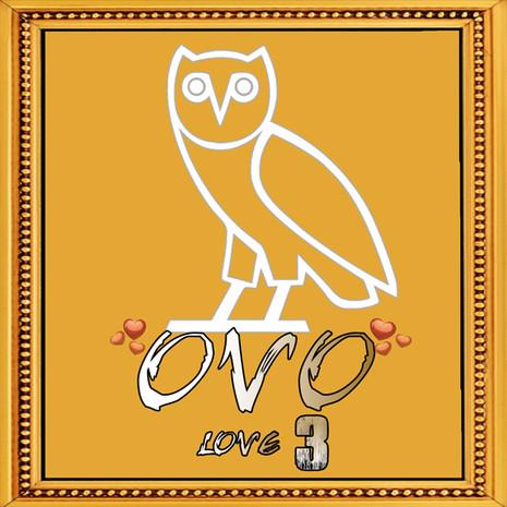 OVO Love Vol 3