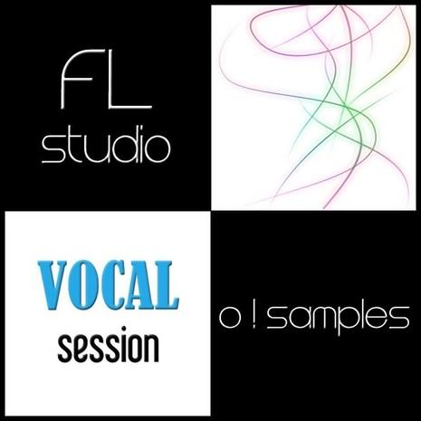 O! FL Studio Vocal Session