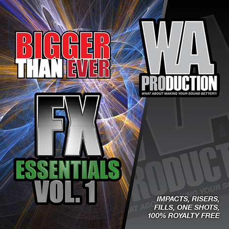 Bigger Than Ever: FX Essentials 1