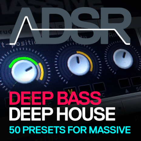 ADSR: Deep House Bass