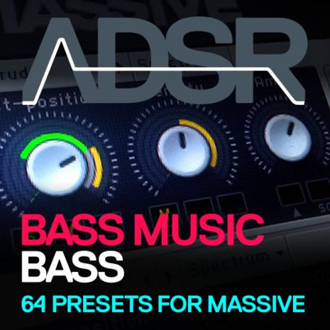 ADSR: Bass Music