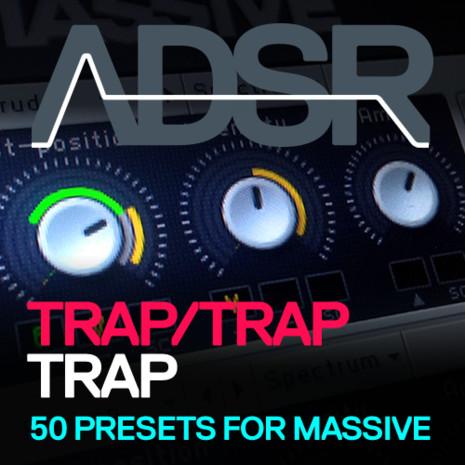 ADSR: Trap, Trap