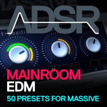 ADSR: Mainroom EDM
