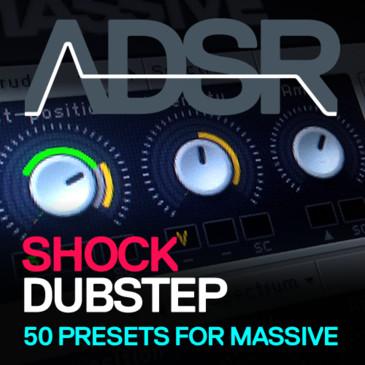 ADSR: Dubstep Shock