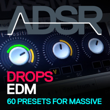 ADSR: EDM Drops