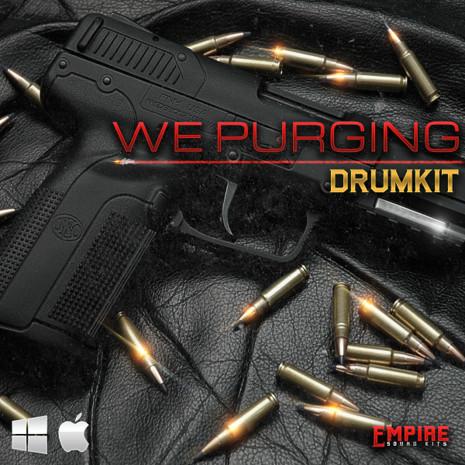We Purging: Drum Kit