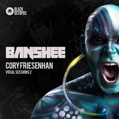 Banshee: Cory Friesenhan Vocal Sessions 2