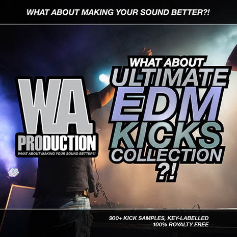 What About: Ultimate EDM Kicks Collection