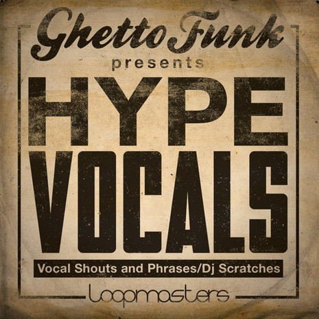 Ghetto Funk: Hype Vocals
