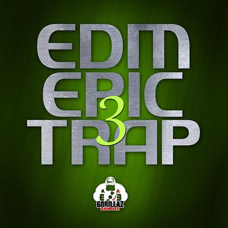 EDM Epic Trap 3