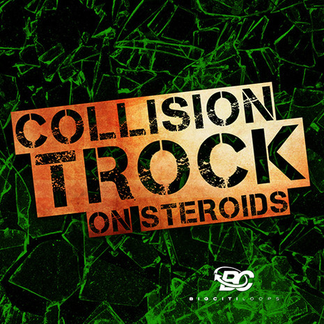 Collision TRock On Steriods