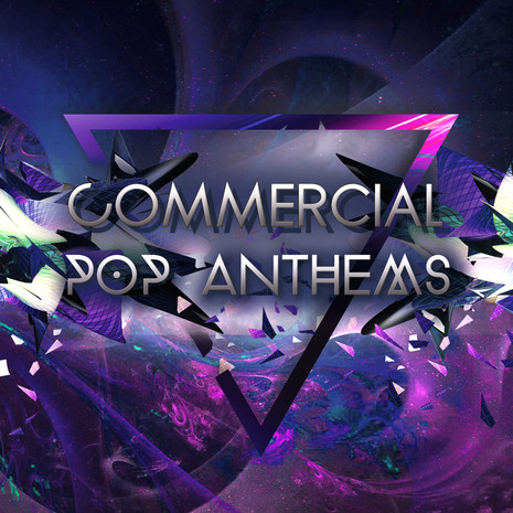 Commercial Pop Anthems