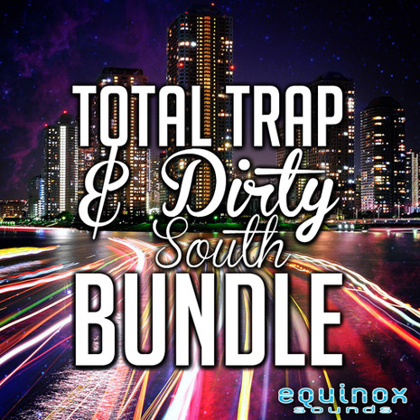 Total Trap & Dirty South Bundle