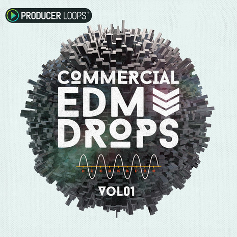 Commercial EDM Drops Vol 1