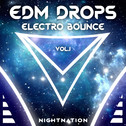 EDM Drops: Electro Bounce Vol 1