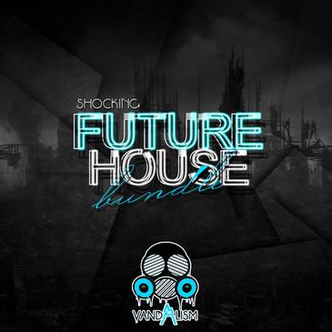 Shocking Future House Bundle