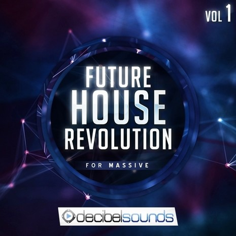 Future House Revolution For Massive Vol 1