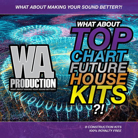 What About: Top Chart Future House Kits