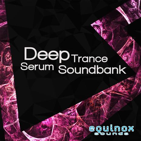 Deep Trance Serum Soundbank
