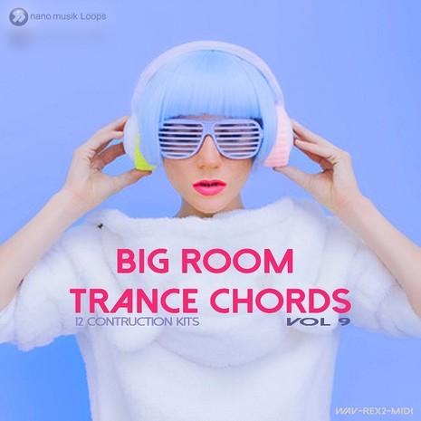 Big Room Trance Chords Vol 9